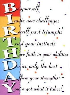 Inspirational Birthday Wishes family | Inspirational birthday quotes give thanks for good years, and look ...