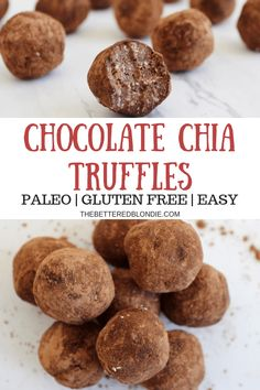 Chocolate Chia Truffles - Paleo and Gluten Free - The Bettered Blondie Best Gluten Free Recipes, Gluten Free Desserts, Vegan Desserts, Paleo Recipes, Whole Food Recipes, Vegan Sweets, Sweet Recipes, Healthy Vegan Snacks, Healthy Food Choices