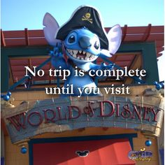 No trip is complete without a visit to the World of Disney.