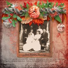 This photo is of my Great Grandparents, and my Grandfather and Grand Aunts and Uncles, taken on the front porch of the Exelby home in 1907 in Britton, Michigan.  I used the absolutely gorgeous Bittersweet by Over The Fence Designs, found here:   https://www.digitalscrapbookingstudio.com/collections/b/bittersweet-by-over-the-fence-designs/