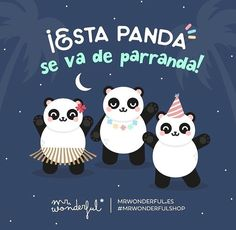 ¿Quién se une a la fiesta? The gang are going out tonight! What a bunch! Anyone want to join the party? Panda Love, Cute Panda, Panda Bear, Baby Quotes, Funny Quotes, Funniest Pictures Ever, Cute Messages, Frases Humor, Inspirational Phrases