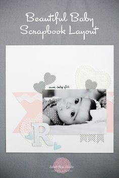 Beautiful Baby Scrapbook Layout from Sweet Rose Studio #LifestyleCrafts #Washi #ShapeNTape