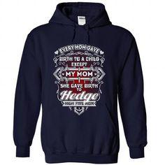 HEDGE s Mom - #geek hoodie #grey sweater. CHECKOUT => https://www.sunfrog.com/Names/HEDGE--NavyBlue-36986193-Hoodie.html?68278