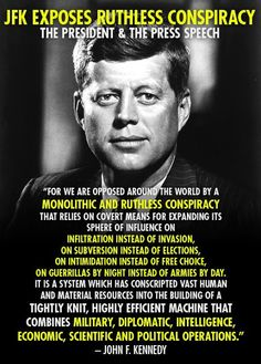 JFK exposes ruthless conspiracy the president & the press speech | Anonymous ART of Revolution | ... and then he is killed ...