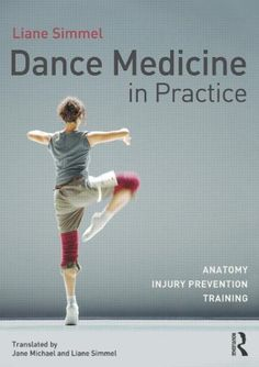 Book Description Publication Date 4 Oct 2013 Dance Medicine in Practice is the complete physical textbook for dance written specifically to help www.elizadawsondancebooks.co.uk