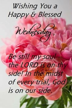 Greeting Wednesday Morning Greetings, Wednesday Morning Quotes, Blessed Wednesday, Good Morning Quotes, Days Of Week, Morning Inspirational Quotes, Blessed Quotes, Morning Blessings, Word Of The Day