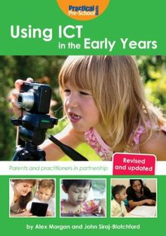 Using ICT in the Early Years: Parents and Practitioners in Partnership Photo Booth Business, Early Years Practitioner, Nursery Activities, Interactive Learning, Outdoor Learning, Early Childhood Education, Eyfs, Business For Kids, Childcare