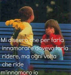 L'amore vero si alimenta da sè,ti cresce dentro senza che tu faccia nulla.(Gian)............................True love is nourished by itself, growing inside you without you do anything