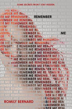 #CoverReveal Remember Me (Find Me, #2) by Romily Bernard