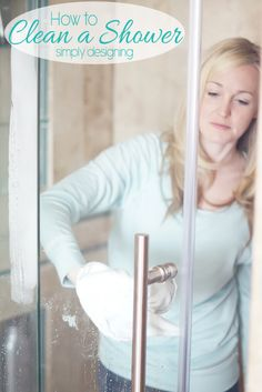 How to Clean a Shower without harsh chemicals and quickly!  These even got my hard water stains off my shower glass door without scrubbing!  #spon
