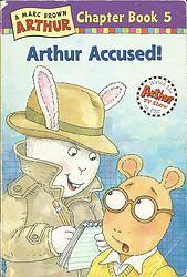 Arthur Accused (Arthur Chapter Book #5)