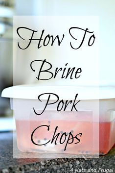 post shares 3 simple ways to brine pork chops, and the importance of brining this affordable and delicious cut of meat.This post shares 3 simple ways to brine pork chops, and the importance of brining this affordable and delicious cut of meat. Pork Chop Brine Recipes, Pork Recipes, Easy Recipes, Simple Pork Brine Recipe, Delicious Recipes, Stuffed Porkchops Recipes, Tasty, Smoker Recipes, Grilling Recipes