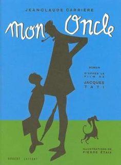 Amazon.fr - Mon Oncle - Jean-Claude Carrière, Pierre Etaix - Livres