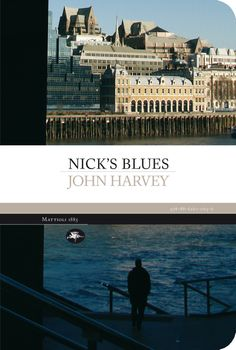 John Harvey - Nick's blues