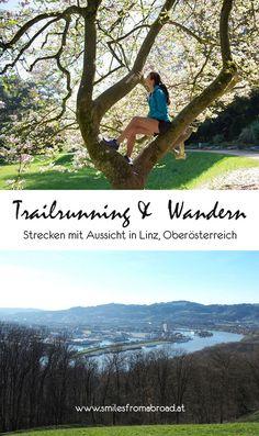 6 Wander- und Trailrunning Strecken in Linz, Oberösterreich - smilesfromabroad Travel Destinations, Places To Go, Yoga, Smartphone, German, Happiness, Group, Board, Nature