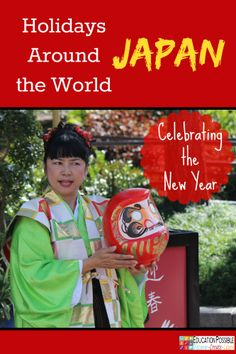 Holidays Around the World: Japan @Education Possible  Join us as we celebrate the holidays and learn about various cultures. Includes hands-on activities.   This is a fun way to study geography!
