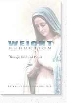 Weight Loss through Faith and Prayer | Weight Reduction with Catholic Resources