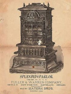 Splendid Parlor stove sold by the Matern Brothers in the 1800s.