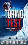 Free Kindle Book -   The Turing Test: a Tale of Artificial Intelligence and Malevolence (Frank Adversego Thrillers Book 4) Check more at http://www.free-kindle-books-4u.com/mystery-thriller-suspensefree-the-turing-test-a-tale-of-artificial-intelligence-and-malevolence-frank-adversego-thrillers-book-4/
