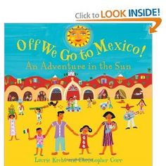 Book, Off We Go to Mexico: An Adventure in the Sun by Laurie Krebs
