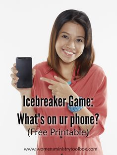 Icebreaker Game: What's on ur phone? Most of your women aren't bringing purses, but they've got their phones! Options for team play too.