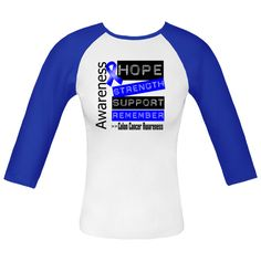 Colon Cancer Awareness shirts, apparel and unique gifts featuring the powerful words of Hope, Strength, Support and Remember and a blue awareness ribbon  #coloncancerawareness