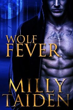Wolf Fever (Alpha Project - Book 1) by Milly Taiden, http://www.amazon.com/dp/B00DIGN9R4/ref=cm_sw_r_pi_dp_F.mXrb0KD31FA