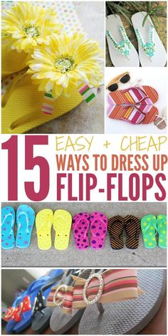 While I love cheap flip flops at much as the next person, they're so much more fun decorated. Try out these 15 ways to dress up flip flops. 15 Ways to Dress Up Flip Flops Flip Flops Diy, Cheap Flip Flops, Flip Flop Craft, Girls Flip Flops, Beach Flip Flops, Bling Flip Flops, Diy Clothes Makeover, Shoe Makeover, Crafts To Make