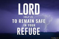 Prayer for hurricane protection and people safety during season demonstrates the faith we have in our God and His faithfulness and grace. With faith in the heart tell the prayer for hurricane protection. Prayer For Safety And Protection, Protection Quotes, Prayer Quotes, Faith Quotes, Life Quotes, Qoutes, Petition Prayer, Hurricane Safety
