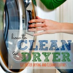How To Clean Your Clothes Dryer Properly, Inside and Out - A clean dryer will dry clothes faster and keep stains from spreading. Here's how to clean your clothes dryer, including messes in the drum and lint build-up.