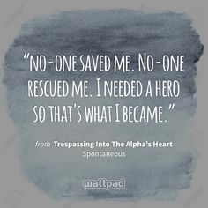 Wattpad Quotes, Sharing Quotes, Save Me, Me Quotes, Ios, Hero, Messages, Content, Thoughts