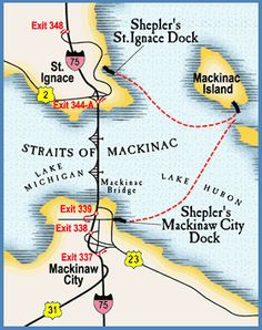 All three ferry lines, Shepler's, Arnold and Star Line, have docks in both St. Ignace and Mackinaw City for their ferries to Mackinac Island, MI.