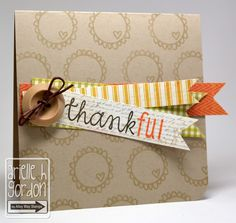 Snappy Stampin' w/ Arielle: THANKFUL / FTL #208 & CFC #71...
