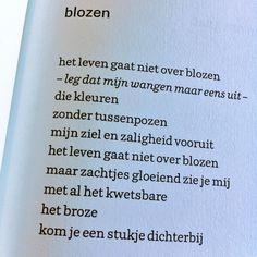 Blozen - Merel Morre Self Love Quotes, Love Poems, Secret Crush, Eindhoven, Infp, Poetry, Netherlands, Dutch, Bullet Journal