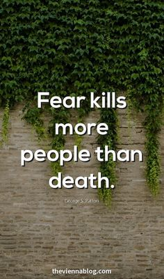Fear kills more people than death
