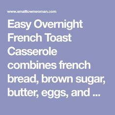 Easy Overnight French Toast Casserole combines french bread, brown sugar, butter, eggs, and maple syrup into the most scrumptious treat known to man. Brunch Casserole, French Toast Casserole, Casserole Dishes, Brunch Recipes, Breakfast Recipes, Pumpkin French Toast, Overnight French Toast, Good Morning Sunshine, Sugar Paste