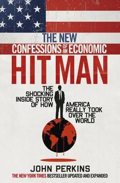 The new confessions of an economic hit man / John Perkins Classmark: I Love Books, Good Books, Books To Read, This Book, Best Non Fiction Books, African Literature, Economics Books, Classic Books, Book Of Life
