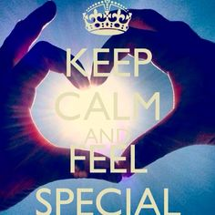#keepcalm & #feelspecial #allyouneedislove <3