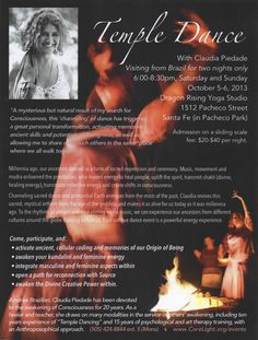 Santa Fe, NM Awaken your feminine energy with Claudia Piedade   Visiting Santa Fe from Brazil for two nights only.  Millennia ago, our ancestors danced as a form of sacred expression and ceremony. Music, movem… Click flyer for more >>