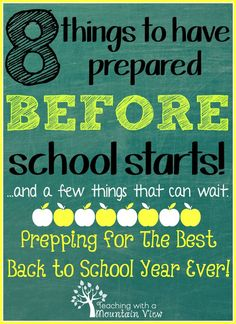 8 Things to have prepared before school starts.  Great ideas for things to do now!