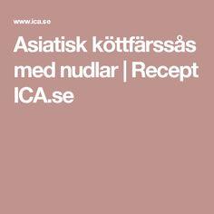 Asiatisk köttfärssås med nudlar | Recept ICA.se