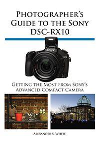 Sony RX10 Camera Guide Book Cover