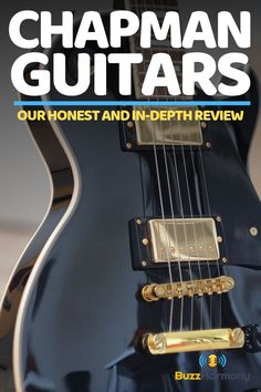 Want to buy a Chapman guitar? Before you do, this article is a must-read. Here you will find our honest and in-depth review of Chapman guitars and our final verdict of which Chapman guitars are the best. Check it out! #ChapmanGuitarsDesign #ChapmanGuitarsGuide