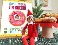 "Elf on the Shelf Arrival Ideas: ""DONUT Worry, I'm Back!"" Free printable letter for kids"