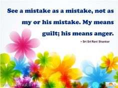 Quote on Mistake by Sri Sri Ravi Shankar - TreeHut.in