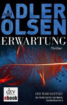 Erwartung DER MARCO-EFFEKT: Der fünfte Fall für Carl Mørck, Sonderdezernat Q Thriller von Jussi Adler-Olsen, http://www.amazon.de/dp/B00CYIBUV4/ref=cm_sw_r_pi_dp_RzuWub088PZ9P
