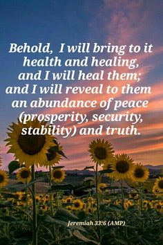 Jeremiah 33:6 (AMP) Healing Scriptures, Bible Verses, Jeremiah 33, Thought For Today, Learning To Let Go, Thank You Lord, Spiritual Warfare, Jesus Loves Me, I Promise