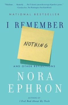 I Remember Nothing by Nora Ephron #Books #Humor