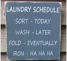 Lol this is totally me! I hate doing laundry! Haha