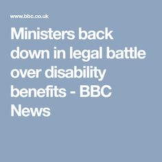Ministers back down in legal battle over disability benefits - BBC News